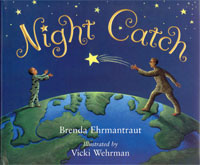 Night Catch by Brenda Ehrmantraut, Elva Resa Publishing