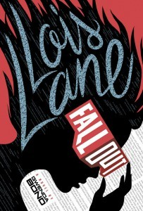 Lois Lane Fallout by Gwenda Bond