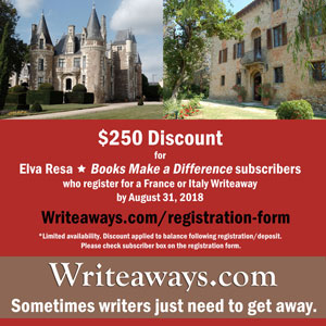 $250 discount for Elva Resa and Books Make a Difference subscribers. Writeaways.com/registration-form