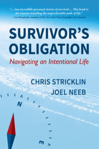 Survivor's Obligation: Navigating an Intentional Life by Chris Stricklin and Joel Neeb