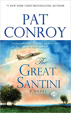 The Great Santini by Pat Conroy