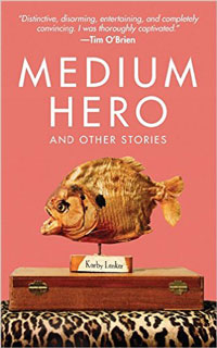 Korby's new Medium Hero book cover includes praise from awarding-winning fiction writer Tim O'Brien.
