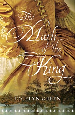 The Mark of the King by Jocelyn Green