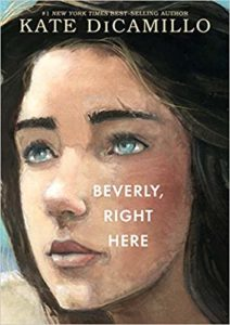 Beverly Right Here by Kate Dicamillo