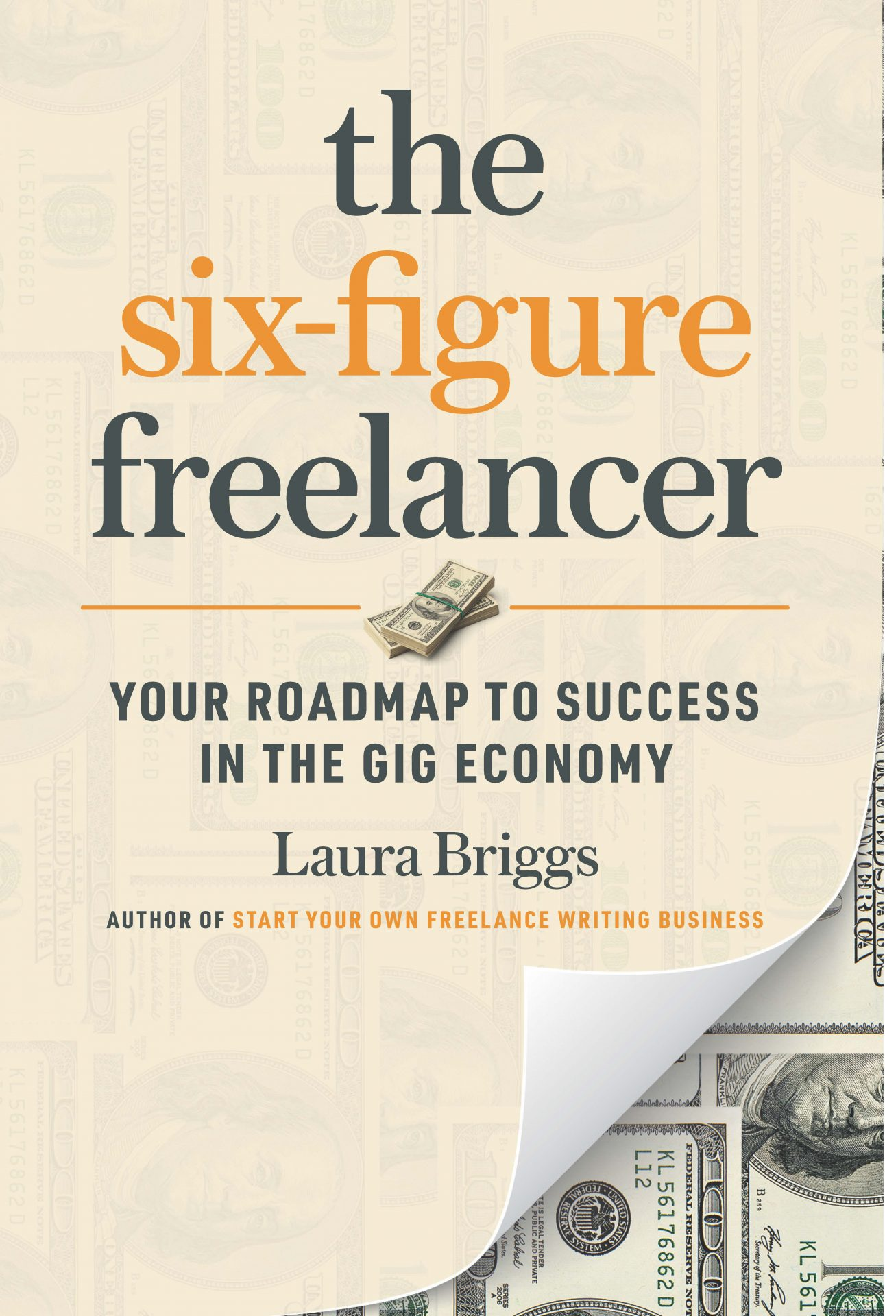 The Six-Figure Freelancer by Laura Briggs at MilitaryFamilyBooks.com
